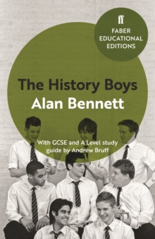 The History Boys : With GCSE and A Level study guide, Paperback / softback Book