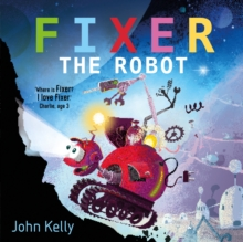 Fixer the Robot, Hardback Book