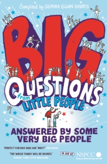 Big Questions from Little People . . . Answered by Some Very Big People, Paperback Book