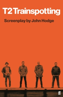 T2 Trainspotting, Paperback / softback Book