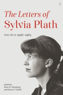 Letters of Sylvia Plath Volume II : 1956 - 1963, Hardback Book