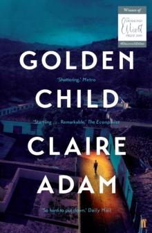 Golden Child: Winner of the Desmond Elliot Prize 2019, EPUB eBook