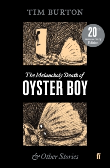 The Melancholy Death of Oyster Boy, Paperback / softback Book