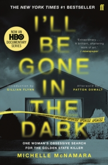 I'll Be Gone in the Dark, Paperback / softback Book
