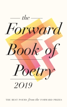 The Forward Book of Poetry 2019, Paperback / softback Book
