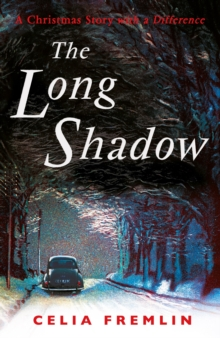 The Long Shadow : A Christmas Story with a Difference, Paperback / softback Book