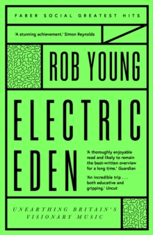 Electric Eden : Unearthing Britain's Visionary Music, Paperback / softback Book