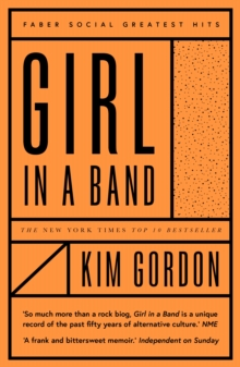 Girl in a Band, Paperback / softback Book