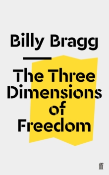 The Three Dimensions of Freedom, Paperback / softback Book