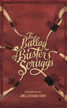 The Ballad of Buster Scruggs, Paperback / softback Book