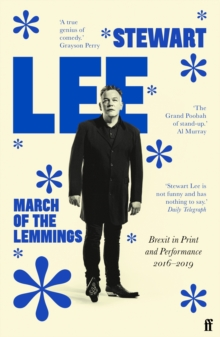 March of the Lemmings : Brexit in Print and Performance 2016-2019, Paperback / softback Book