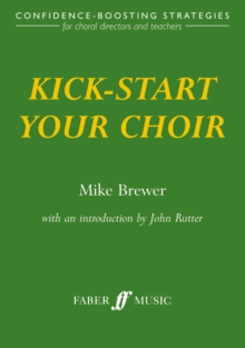 Kick-Start Your Choir, Paperback Book