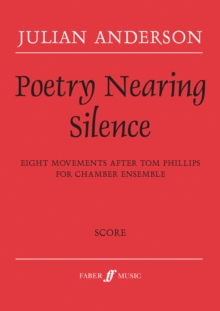 Poetry Nearing Silence (Chamber Ensemble Score), Sheet music Book