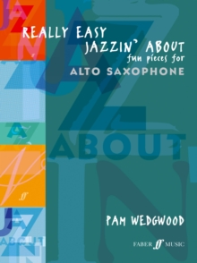 Really Easy Jazzin' About : (Alto Saxophone/Piano), Paperback Book