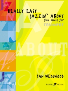 Really Easy Jazzin' About : (Trumpet Part and Piano), Paperback Book