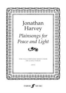 Plainsongs for Peace and Light (Mixed Voice Choir or 16 Solo Voices), Sheet music Book