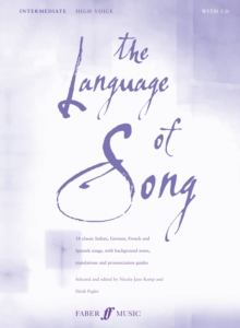 The Language of Song : Intermediate - High Voice, Paperback Book