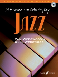 It's Never Too Late to Play Jazz : (Piano), Paperback Book