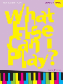 What Else Can I Play? Piano Grade 3, Paperback / softback Book