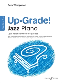 Up -grade Jazz! Piano Grades 3-4, Paperback Book