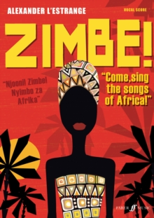 Zimbe! Come, Sing the Songs of Africa, Paperback Book