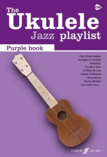 The Ukulele Jazz Playlist: Purple Book : (Ukulele Chord Songbook), Paperback Book
