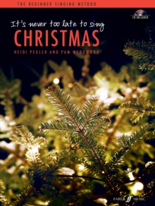 It's Never Too Late to Sing Christmas, Paperback / softback Book