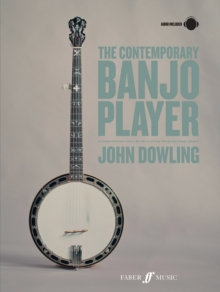 The Contemporary Banjo Player : A progressive tutor for the modern bluegrass banjo player, Mixed media product Book