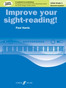Improve Your Sight-Reading! Electronic Keyboard Initial to Grade 1 Trinity Edition, Paperback Book