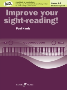 Improve your sight-reading! Trinity Edition Electronic Keyboard Grades 4-5, Paperback / softback Book