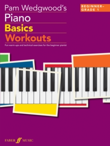Pam Wedgwood's Piano Basics Workouts (Piano Solo), Paperback Book