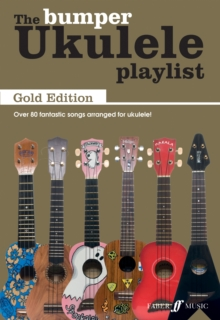The Bumper Ukulele Playlist: Gold Edition, Paperback / softback Book