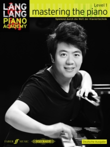 Lang Lang Piano Academy: mastering the piano level 1 (Deutsche Ausgabe), Sheet music Book
