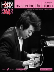 Lang Lang Piano Academy: mastering the piano level 4 (Deutsche Ausgabe), Sheet music Book