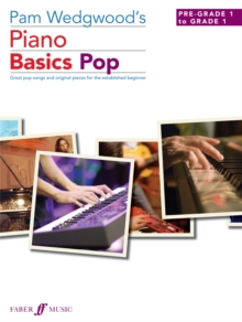 Pam Wedgwood's Piano Basics Pop (Piano Solo), Paperback Book