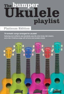 The Bumper Ukulele Playlist: (Lyrics and Chords), Sheet music Book
