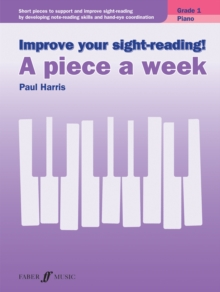 Improve Your Sight-Reading! a Piece a Week Grade 1, Book Book