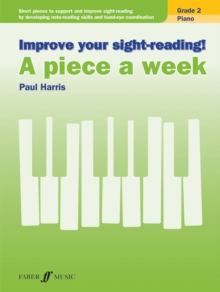 Improve your sight-reading! A piece a week Piano Grade 2, Sheet music Book