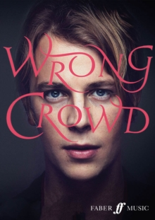 Wrong Crowd (Piano, Voice and Guitar), Sheet music Book