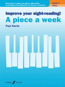 Improve Your Sight-Reading! - A Piece a Week Piano : Grade 3, Sheet music Book