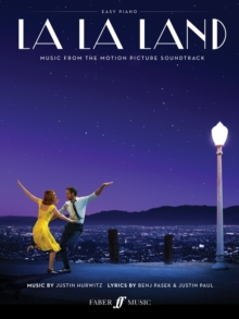 La La Land: Easy Piano Songbook: Featuring 10 Simplified Arrangements from the Award-Winning Soundtrack, Sheet music Book