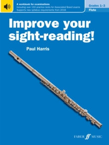 Improve your sight-reading! Flute Grades 1-3, Paperback Book