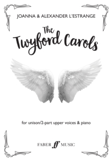 The Twyford Carols (Unison 2-part children's choir and piano), Sheet music Book