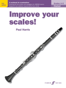 Improve your scales! Clarinet Grades 4-5, Paperback / softback Book