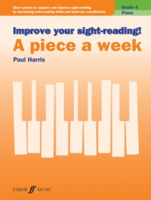Improve your sight-reading! A Piece a Week Piano Grade 4, Sheet music Book