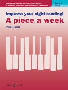 Improve your sight-reading! A piece a week Piano Grade 5, Sheet music Book