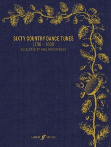 Sixty Country Dance Tunes 1786-1800, Sheet music Book