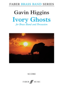 Ivory Ghosts (Brass Band Score Only), Sheet music Book
