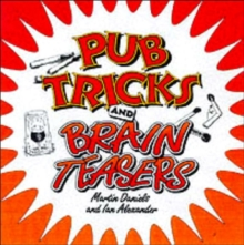 Pub Tricks and Brain Teasers, Paperback / softback Book