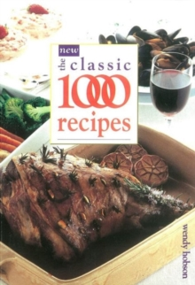 The New Classic 1000 Recipes, Paperback / softback Book